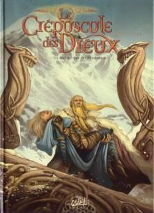 Le crépuscule des dieux 1 : la malédiction des Nibelungen - Nicolas Jarry, Djief