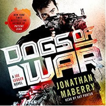 Dogs of War - Jonathan Maberry
