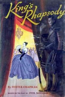 King's Rhapsody - Hester W. Chapman