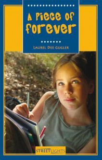 A Piece of Forever - Laurel Dee Gugler