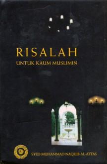 Risalah Untuk Kaum Muslimin - Syed Muhammad Naquib al-Attas