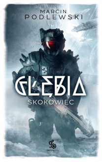 Glebia Skokowiec - Marcin Podlewski