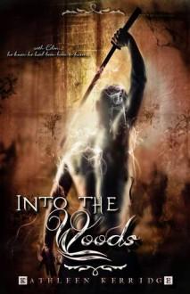 Into the Woods - Kathleen Kerridge