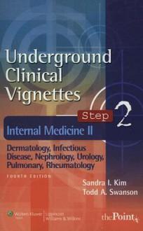Internal Medicine II - Sandra I. Kim, Todd A. Swanson