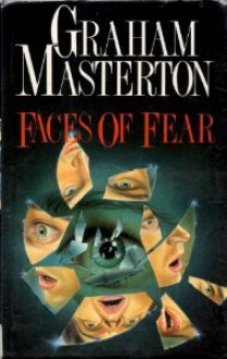 Faces of Fear - Graham Masterson