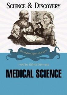 Medical Science - Roger White, Edwin Newman