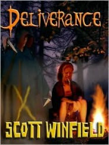Deliverance (Lost Souls, Book 2) - Scott Winfield
