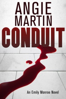 Conduit - Angie Martin