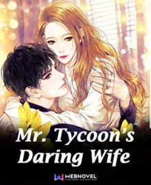 Mr. Tycoon's Daring Wife - Xincerely
