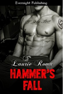 Hammer's Fall - Laurie Roma