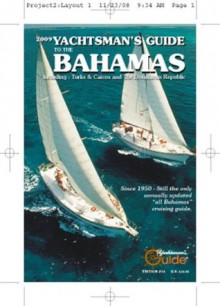 2009 Yachtsman's Guide to the Bahamas - Thomas Daly