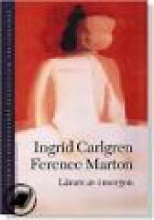 Lärare av imorgon - Ingrid Carlgren, Ference Marton