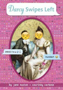Darcy Swipes Left (OMG Classics) - Jane Austen,Courtney Carbone