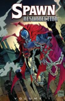 Spawn: Resurrection Volume 1 (Spawn Ressurection Tp) - Todd McFarlane, Paul Jenkins, Brian Wood