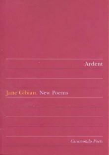 Ardent - Jane Gibian