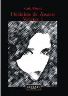 Herdeiros de Arasen, vol. I - Carla Ribeiro