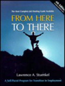From Here ... To There - Lawrence A. Stuenkel