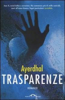 Trasparenze - Ayerdhal