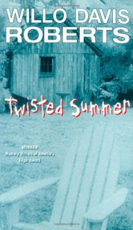 Twisted Summer - Willo Davis Roberts