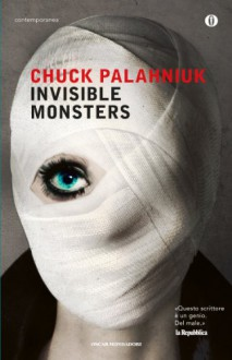 Invisible monsters - Chuck Palahniuk, Manuel Rosini
