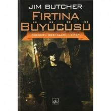 Fırtına Büyücüsü (Dresden Dosyaları, #1) - Jim Butcher, Ulaş Apak