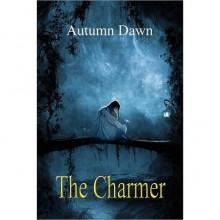 The Charmer (Darklands, #1) - Autumn Dawn
