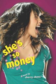 She's So Money - Cherry Cheva