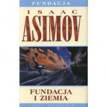 Fundacja i Ziemia - Isaac Asimov