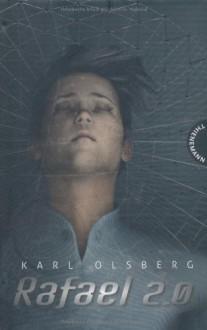 Rafael 2.0 - Karl Olsberg