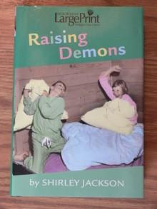Raising Demons (Large Print) - Shirley Jackson