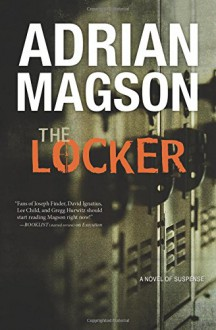 The Locker: A Novel of Suspense (A Cruxys Solutions Investigation) - Adrian Magson