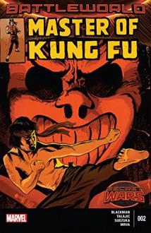 Master of Kung Fu (2015) #2 (of 4) - Dalibor Talajić,W. Haden Blackman,Francesco Francavilla