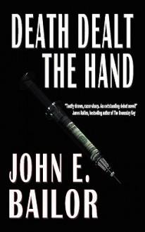 Death Dealt the Hand - John E. Bailor