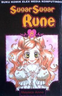 Sugar Sugar Rune Vol. 8 - Moyoco Anno