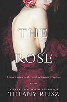 The Rose (The Red #2) - Tiffany Reisz
