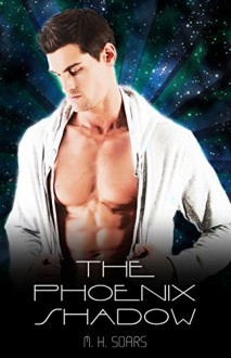The Phoenix Shadow (Arcadian Wars Book 2) - M. H. Soars
