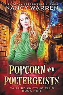 Popcorn and Poltergeists - Nancy Warren