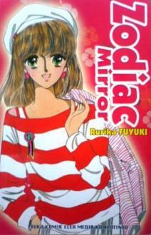 Zodiac Mirror - Rurika Fuyuki