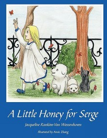 A Little Honey for Serge - Jacqueline Rankine-Van Wassenhoven
