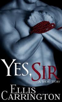 Yes, Sir - Ellis Carrington