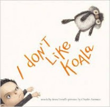 I Don't Like Koala - Sean Ferrell