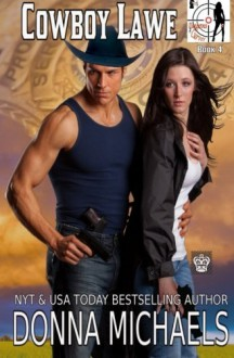 Cowboy Lawe (Dangerous Curves) (Volume 4) - Donna Michaels