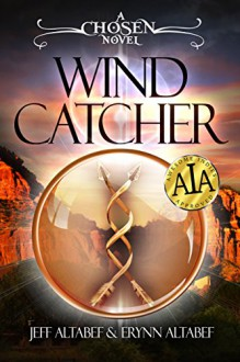 Wind Catcher (Chosen Book 1) - Jeff Altabef, Erynn Altabef, Megan Harris