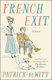 French Exit - Patrick deWitt