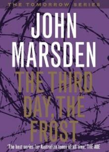 The Third Day, the Frost - John Marsden