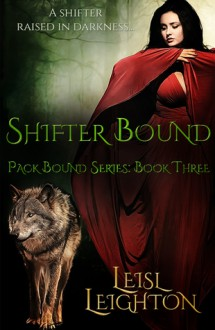 Shifter Bound (Pack Bound) - Leisl Leighton