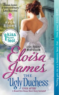 The Ugly Duchess (Fairy Tales, #4) - Eloisa James
