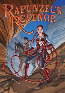 Rapunzel's Revenge - Dean Hale;Shannon Hale