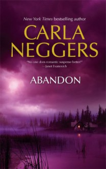 Abandon (Mira Romantic Suspense) - Carla Neggers