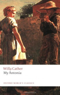 My Antonia - Willa Cather, Janet Sharistanian